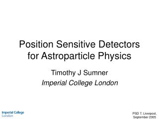 Position Sensitive Detectors for Astroparticle Physics