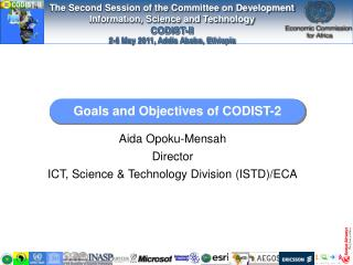 Goals and Objectives of CODIST-2