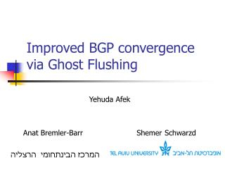 Improved BGP convergence via Ghost Flushing