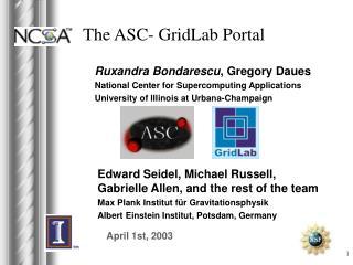 The ASC- GridLab Portal