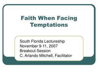 Faith When Facing Temptations