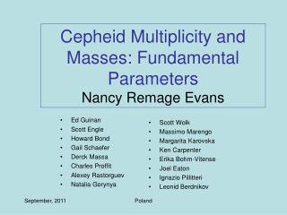 Cepheid Multiplicity and Masses: Fundamental Parameters Nancy Remage Evans