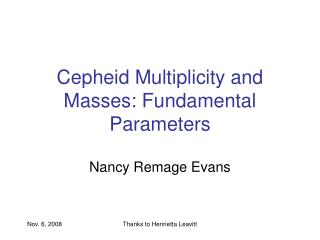 Cepheid Multiplicity and Masses: Fundamental Parameters