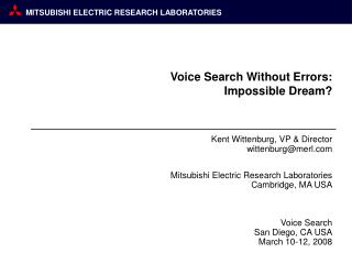 Voice Search Without Errors: Impossible Dream?