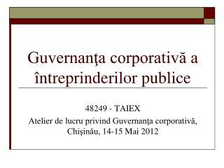 Guvernan?a corporativ? a �ntreprinderilor publice