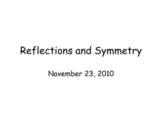 Reflections and Symmetry