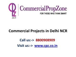 New Commercial Projects in Delhi NCR