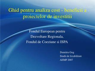 Ghid pentru analiza cost - beneficii a proiectelor de investitii