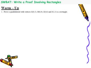 SWBAT: Write a Proof Involving Rectangles