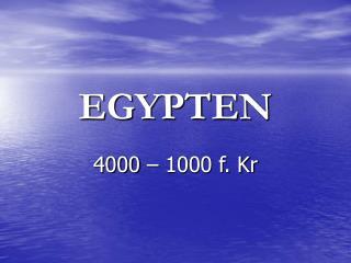 EGYPTEN