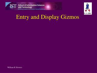 Entry and Display Gizmos