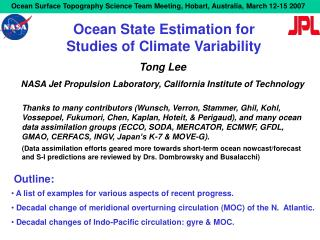 Ocean State Estimation for Studies of Climate Variability