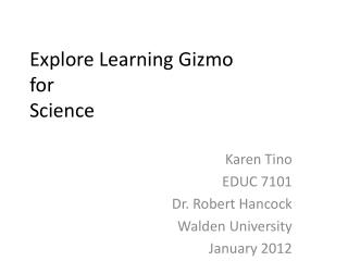 Explore Learning Gizmo  for  Science