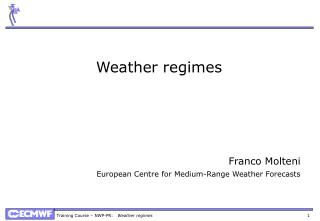 Weather regimes