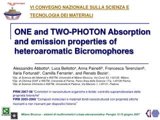 ONE and TWO-PHOTON Absorption and emission properties of heteroaromatic Bicromophores