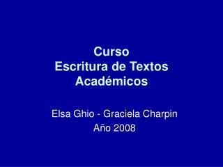 Curso    Escritura de Textos Académicos