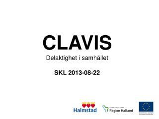 CLAVIS Delaktighet i samhället SKL 2013-08-22