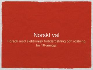 Norskt val