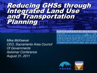Reducing GHSs through Integrated Land Use and Transportation Planning
