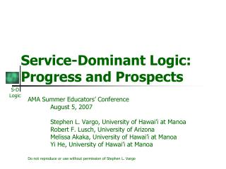 Service-Dominant Logic: Progress and Prospects