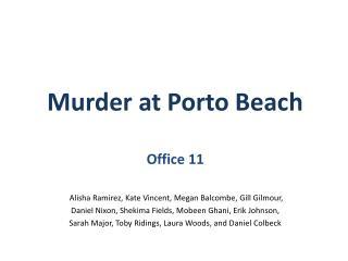 Murder at Porto Beach