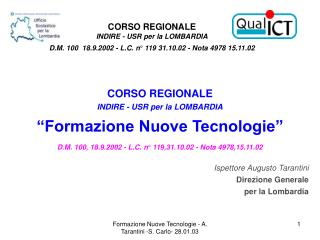 """CORSO REGIONALE  INDIRE - USR per la LOMBARDIA """"Formazione Nuove Tecnologie"""""""