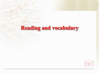 Reading and vocabulary