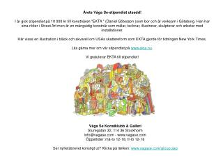 Våga Se Konstklubb & Galleri Sturegatan 32, 114 36 Stockholm info@vagase - vagase