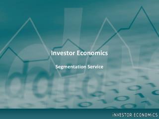 Investor Economics Segmentation Service
