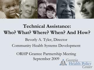 Technical Assistance: Who? What? Where? When? And How?