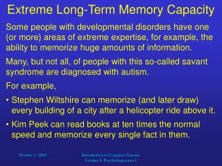 Extreme Long-Term Memory Capacity