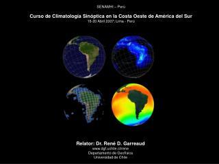 SENAMHI – Perú Curso de Climatología Sinóptica en la Costa Oeste de América del Sur