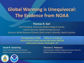 Global Warming is Unequivocal: The Evidence from NOAA