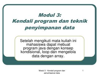 Modul 3: Kendali program dan teknik penyimpanan data