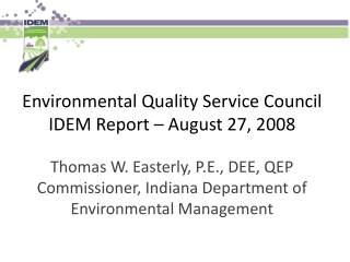 Environmental Quality Service Council IDEM Report August 16, 2007