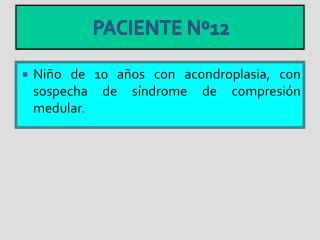 PACIENTE Nº12