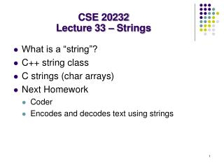 CSE 20232 Lecture 33 – Strings