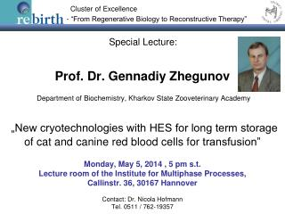 Monday, May 5, 2014 , 5 pm s.t. Lecture room of the Institute for Multiphase Processes,