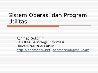 Sistem Operasi dan Program Utilitas