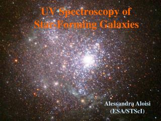 UV Spectroscopy of  Star-Forming Galaxies