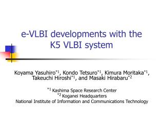 e-VLBI developments with the K5 VLBI system
