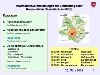 Programm Rahmenbedingungen Herr Krüger, Landkreis Celle Niedersächsisches Schulsystem