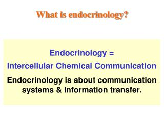 What is endocrinology?