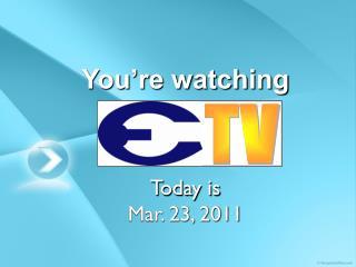 You�re watching