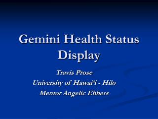 Gemini Health Status Display