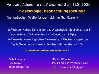 Vorlesung Astronomie und Astrophysik 2 am 14.01.2005: Kosmologie: Beobachtungsbefunde