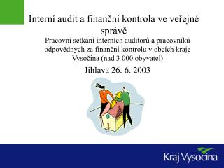 Intern  audit a financn  kontrola ve verejn  spr ve