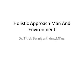 Holistic Approach Man And Environment