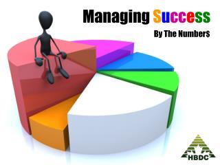 Managing S u cc e ss