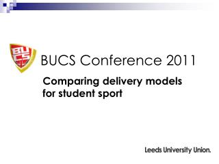 BUCS Conference 2011